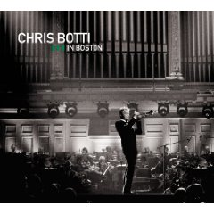 Chris Botti in Boston DVD/CD cover
